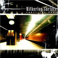 Force the Pace — Withering Surface