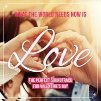 What the World Needs Now Is Love — сборник