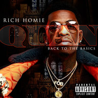 Back To The Basics — Rich Homie Quan