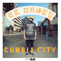 Cumbia City — El Dusty