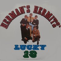 Lucky 13 — The Herman's Hermits
