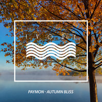 Autumn Bliss — Paymon