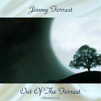 Out of the Forrest — Jimmy Forrest