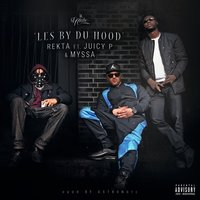 LES BY DU HOOD — Myssa, Juicy P, Rekta