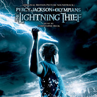 Percy Jackson And The Olympians: The Lightning Thief — Christophe Beck