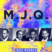 MJQ, Jazz Pearls — MJQ