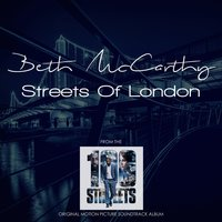 "Streets of London (From ""100 Streets"") — Beth McCarthy"