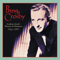 Academy Award Winners & Nominees (1934-1960) — Bing Crosby