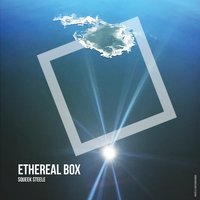 Ethereal Box — Squeek Steele