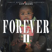 Forever 2 — City Shawn