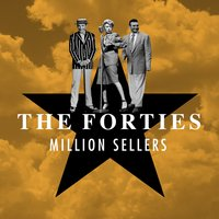 The Forties - Million Sellers — сборник