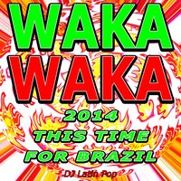 Waka Waka — DJ Latin Pop