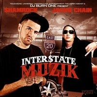 Interstate Muzik — Jackie Chain, SHAMROCK