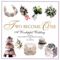 Two Become One: A Worshipful Wedding — сборник