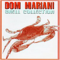 Shell Collection — Dom Mariani, DM3, The Majestic Kelp