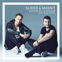 Another Day in Paradise — Slider, Magnit, Penny Foster