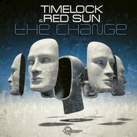The Change — Timelock, Red Sun