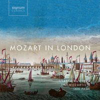 Mozart in London — Classical Opera / The Mozartists, Ian Page, Various Composers, Mozartists, Ian Page