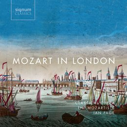 Mozart in London — Various Composers, Ian Page, Mozartists, Ian Page, Classical Opera / The Mozartists