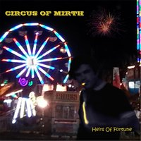 Circus of Mirth — Heirs of Fortune