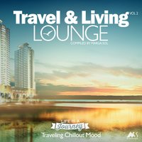 Travel & Living Lounge, Vol. 2 — Marga Sol