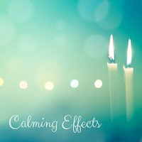Calming Effects — Rain Sounds