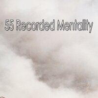 55 Recorded Mentality — Yoga Music