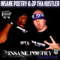 Tha Insane Poetry Collection — Insane Poetry & Jp tha Hustler