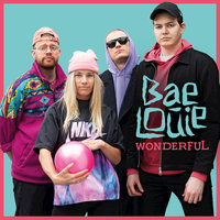 Wonderful — Bae Louie