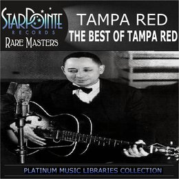 The Best of Tampa Red — Tampa Red