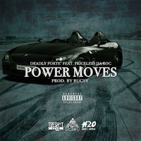 Power Moves - Single — Deadly Forte'