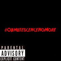 Obmutescence No More — Joe EmCee