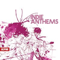 Indie Anthems — Aaron Wheeler|Jamye Tovey