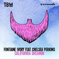 California Dreamin — Fontaine Ivory, Chelsea Perkins