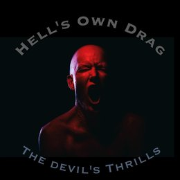 The Devil's Thrills — Hell's Own Drag
