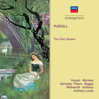 Purcell: The Fairy Queen — Thomas Hemsley, Peter Pears, Elsie Morison, Trevor Anthony, Jennifer Vyvyan, Anthony Lewis