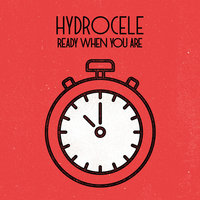 Ready When You Are — Hydrocele