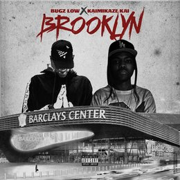 Brooklyn — Kaimikaze Kai, Bugz Low