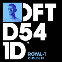 Clouds EP — Royal-T