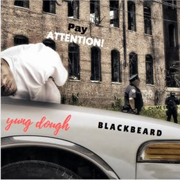 Pay Attention — Blackbeard, Yung Dough