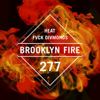 Heat — FVCK DIVMONDS