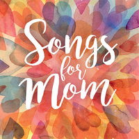 Songs For Mom — сборник