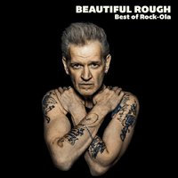 Beautiful Rough - Best of Rock-Ola — сборник