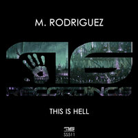 This Is Hell — M. Rodríguez