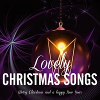 Lovely Christmas Songs — сборник