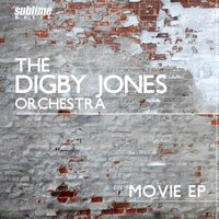 Movie EP — The Digby Jones Orchestra