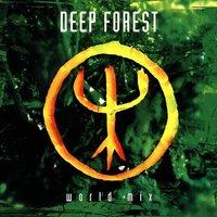 World Mix — Deep Forest