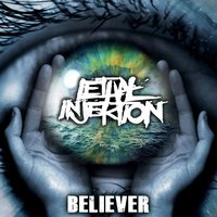 Believer — Lethal Injektion