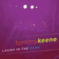 Laugh In The Dark — Tommy Keene