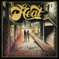 Night Trouble — Heat